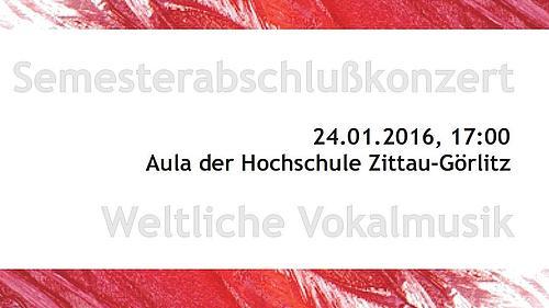 Weltliche Vokalmusik erklingt am 24.01.2016 in der Aula der Hochschule in Görlitz